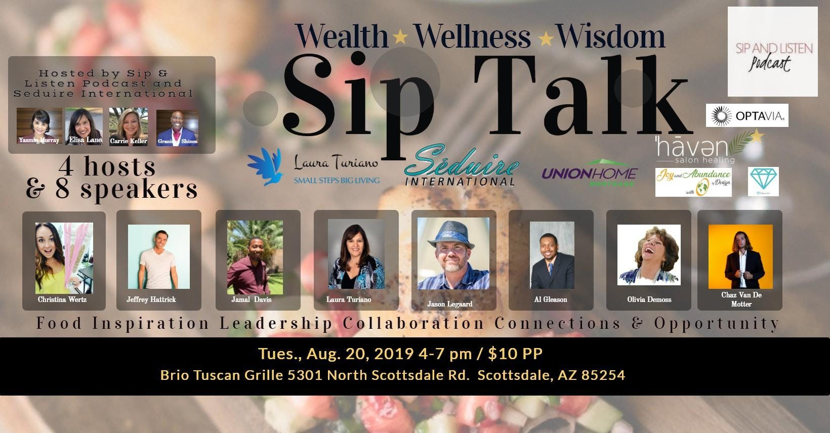 Sip Talk - Inspiration, Education, Ideas, Networking, New Connections and Lots of Fun!