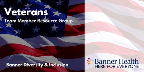 Banner Health Veterans Team Member Resource Group Social - PHX tickets
