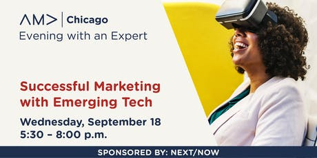 Evening with an Expert – Successful Marketing with Emerging Tech – Sept. 2019 tickets