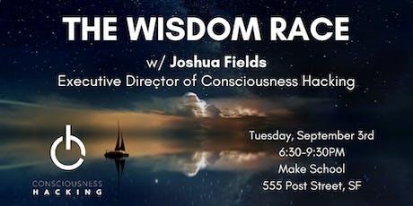 The Wisdom Race w/ Joshua Fields tickets