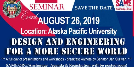S.A.M.E. Seminar - Design and Engineering for a Safer World & DoD Briefings