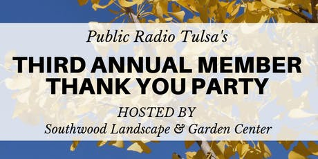 Third Annual Public Radio Tulsa Member Thank You Party tickets