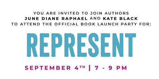 Represent Book Tour with June Diane Raphael and Kate Black