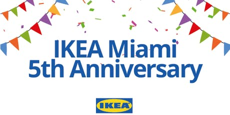 IKEA Miami's 5th Year Anniversary Celebration tickets