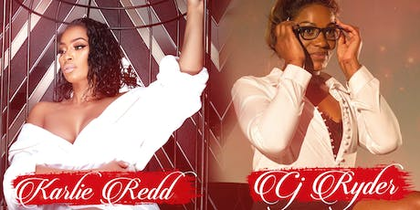 """""""Intimate Conversations with Karlie Redd & CJ Ryder"""" Girls Night Out Party tickets"""