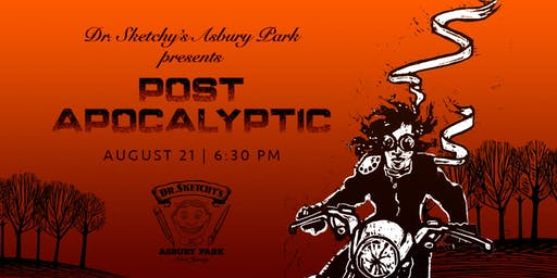 Dr. Sketchy's Asbury Park: Post Apocalyptic