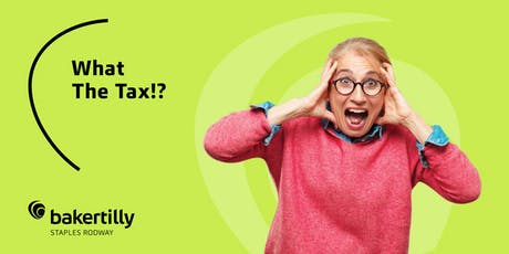 What the Tax?! Seminar - 15 October tickets