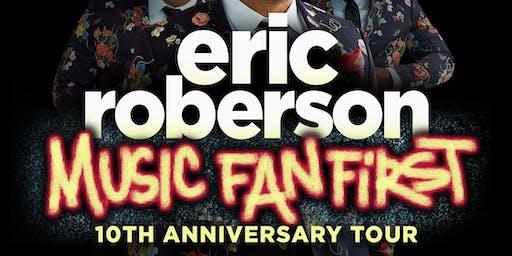 Eric Roberson - Music Fan First 10th Anniversary Tour