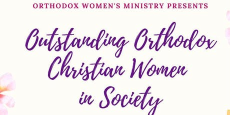 Outstanding Orthodox Christian Women in Society tickets