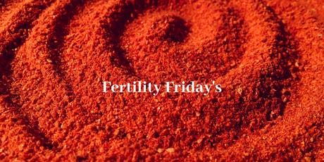 Fertility Friday's - women's circle for those on the fertility path tickets