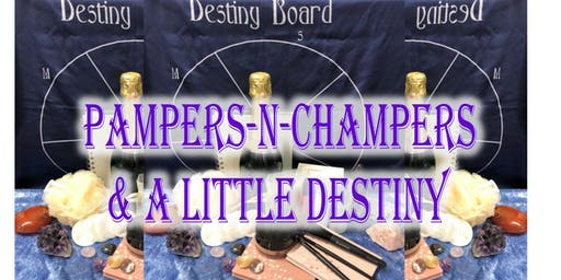 Pampers-n-Champer & a little Destiny