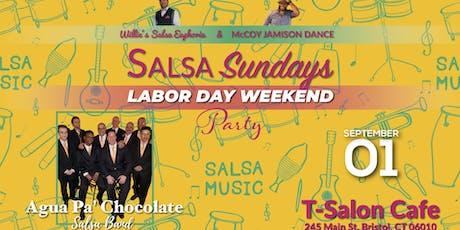 Salsa Sundays - Labor Party with Agua Pá Chocolate - Salsa Band boletos