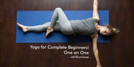 Yoga for Complete Beginners! One on One with Patricia Coronado tickets