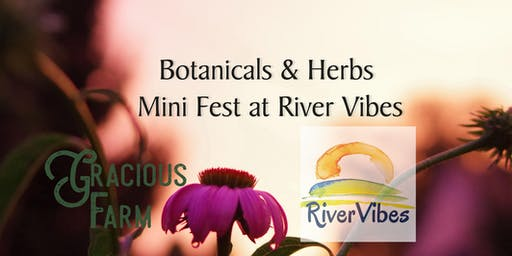 Botanicals and Herbs Fest at River Vibes