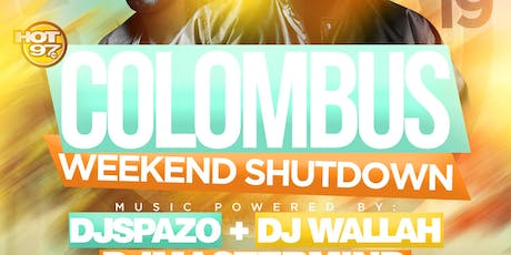 Lifestyle Saturdays Presents Hot 97's Columbus Weekend Shutdown tickets