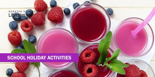 Berry Nice Smoothies and Treats (5-11 years) - Bribie Island Library
