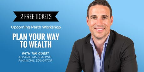 Plan Your Way To Wealth Evening Workshop - 28th August 2019 tickets