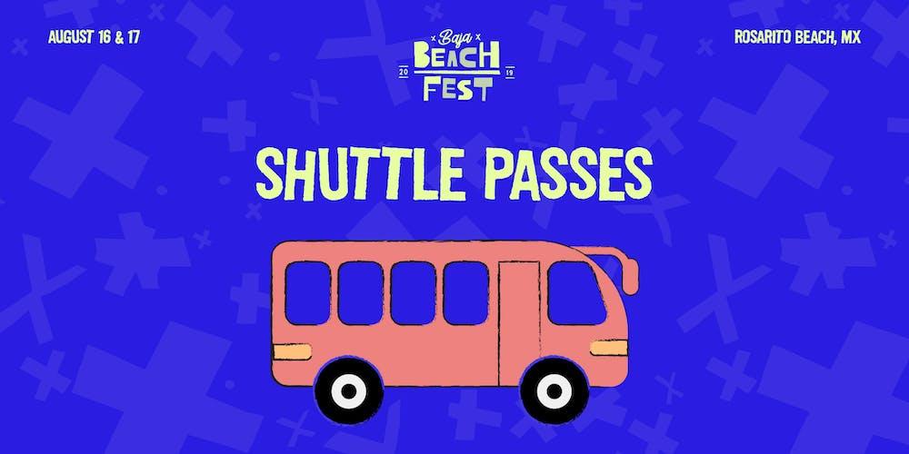 Baja Beach Fest 2019 Shuttle Passes Tickets, Fri, Aug 16, 2019 at 11