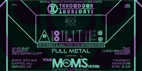 DJ Abilities w/ Full Metall // Sum Guy // Awkward Cliff // TMC and more tickets