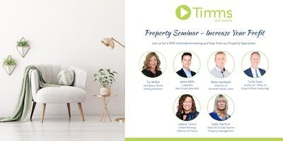 Timms Property Seminar - Increase Your Profit