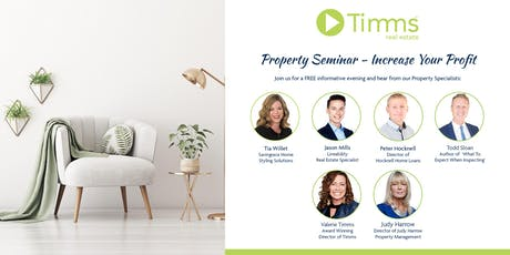 Timms Property Seminar - Increase Your Profit tickets