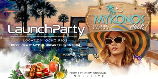 Mykonos On The Deck Launch Party