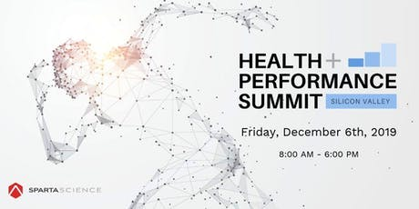SILICON VALLEY HEALTH  AND PERFORMANCE SUMMIT 2019 tickets
