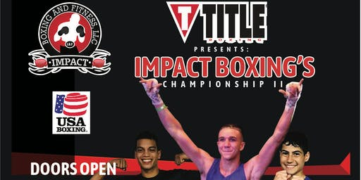 Title Boxing Presents: Impact Boxing's Championship II