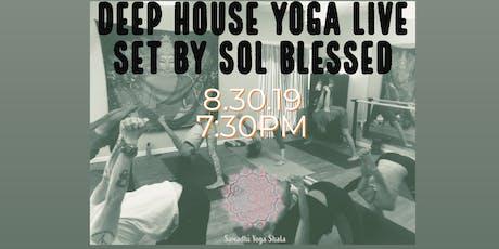 Deep House Yoga tickets
