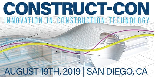 Construct-Con - San Diego, Innovation in Construction Technology