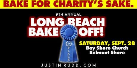Long Beach Bake-Off!  | JustinRudd.com/bakeoff tickets