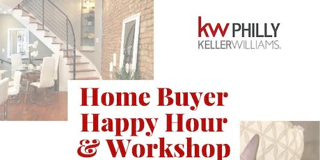Home Buyer Happy Hour & Workshop tickets