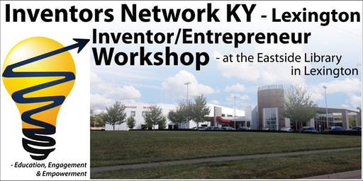 September 10th: Inventor / Entrepreneur Workshop in Lexington
