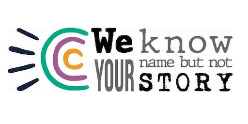 We Know Your Name But Not Your Story 2019