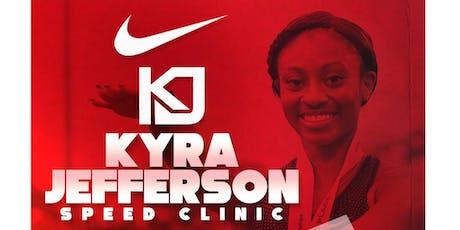 Kyra Jefferson Speed Clinic tickets