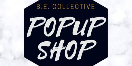 B.E. Collective PopUp tickets