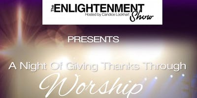 A Night Of Giving Thanks Through Worship