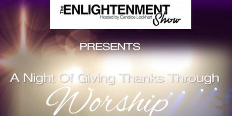 A Night Of Giving Thanks Through Worship tickets