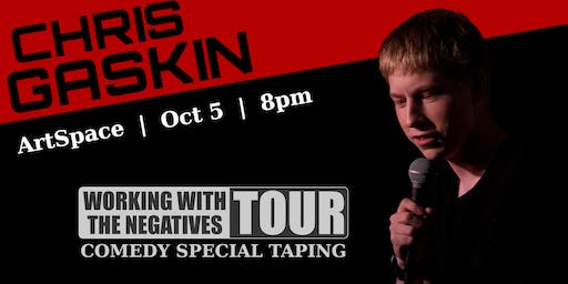 Chris Gaskin: Comedy Special Taping