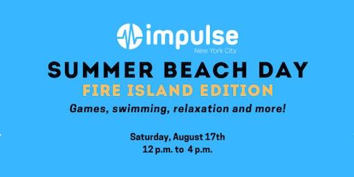 Impulse NYC Summer Beach Day - Fire Island Edition