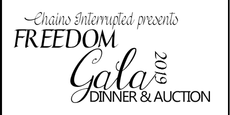 Chains Interrupted Freedom Gala 2019 tickets