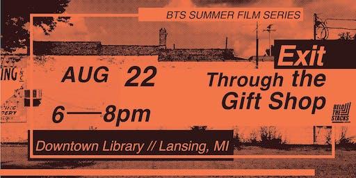 Exit Through the Gift Shop // BTS Summer Film Series