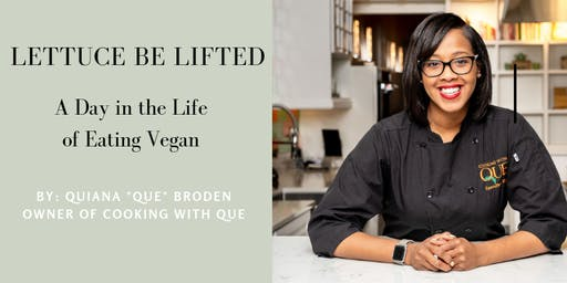 Lettuce be Lifted (A Day in the Life of Eating Vegan)