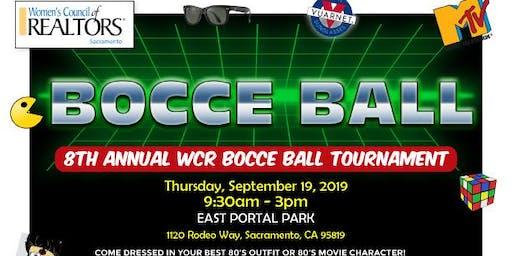 8th ANNUAL W.C.R. BOCCE BALL TOURNAMENT