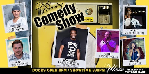 """""""Dirty Laundry"""" Stand-Up Comedy Show @ Voltaire WPB!!!"""