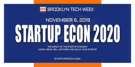 Brooklyn Tech Week - STARTUP ECON 2020 tickets