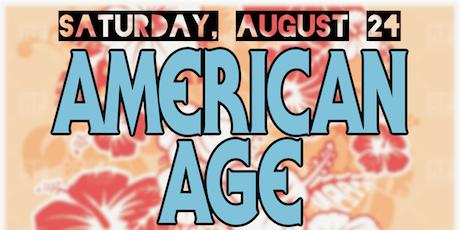American Age ( Album Release) w Orignal Good Luck Karaoke tickets