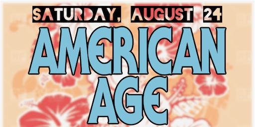American Age ( Album Release) w Orignal Good Luck Karaoke