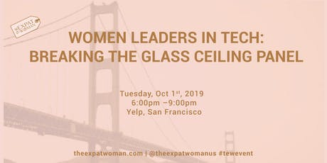 Women Leaders in Tech: Breaking the Glass Ceiling Panel @Yelp tickets