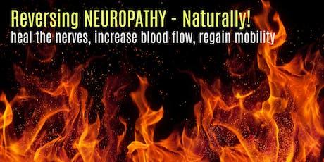 Reversing Neuropathy Naturally tickets